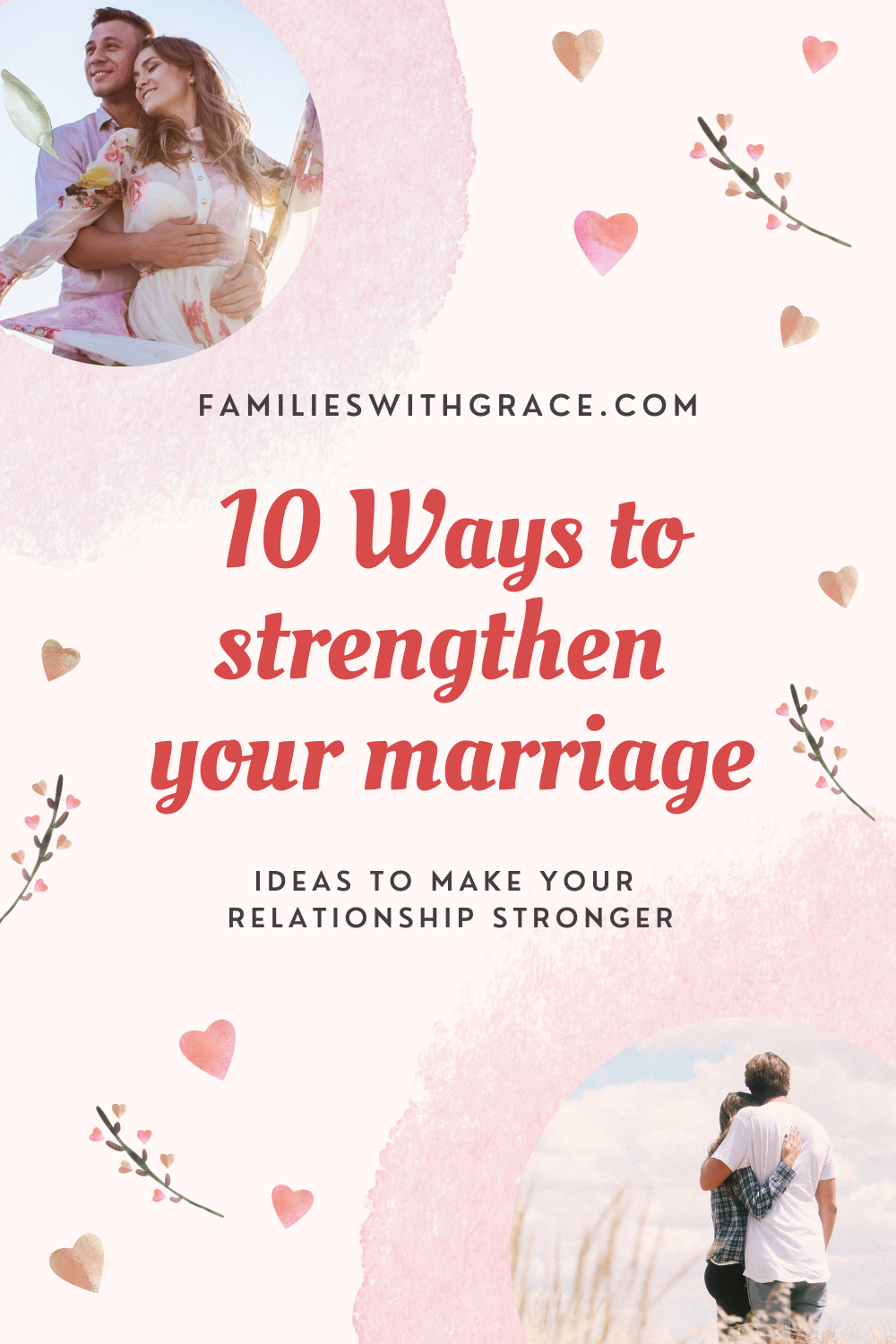 10 Ways to strengthen your marriage