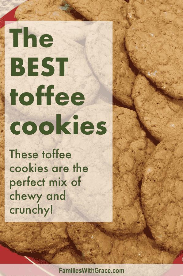 The BEST toffee cookies