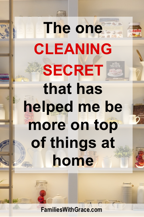 The one cleaning secret that has helped me be more on top of things at home