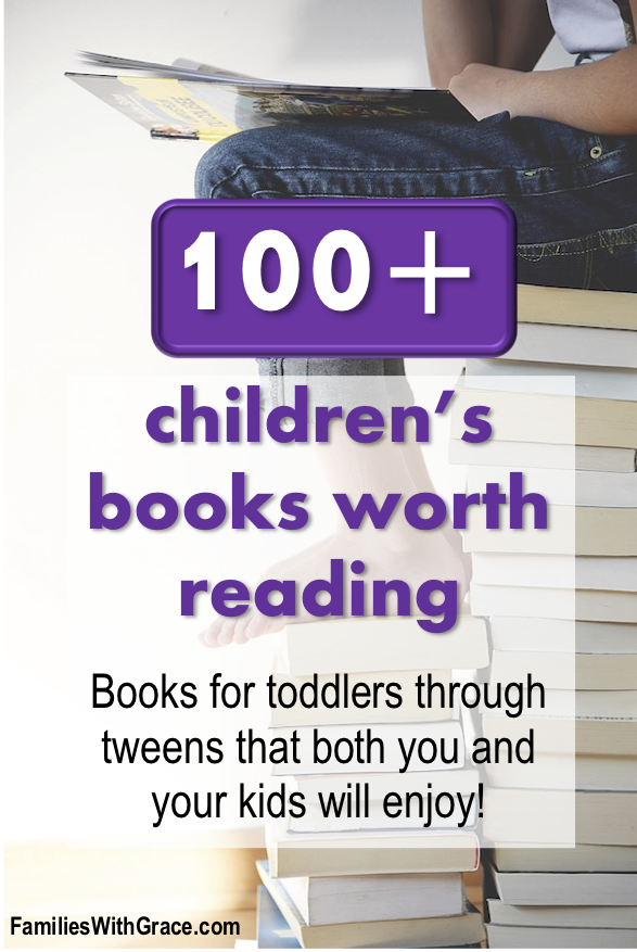More than 100 children's books worth reading