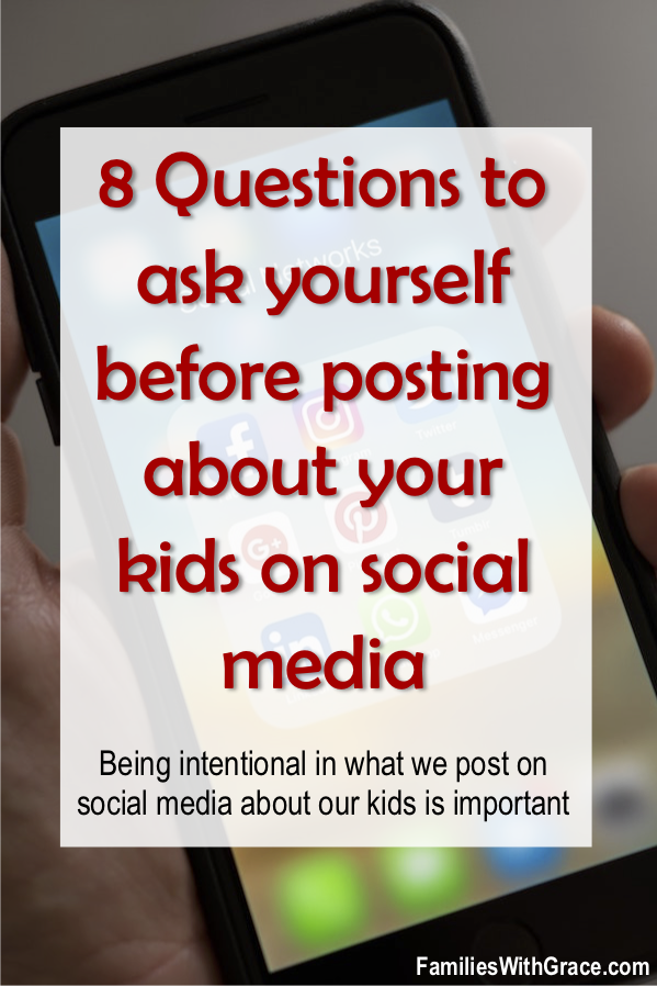 8 questions to ask yourself before posting about your kids on social media
