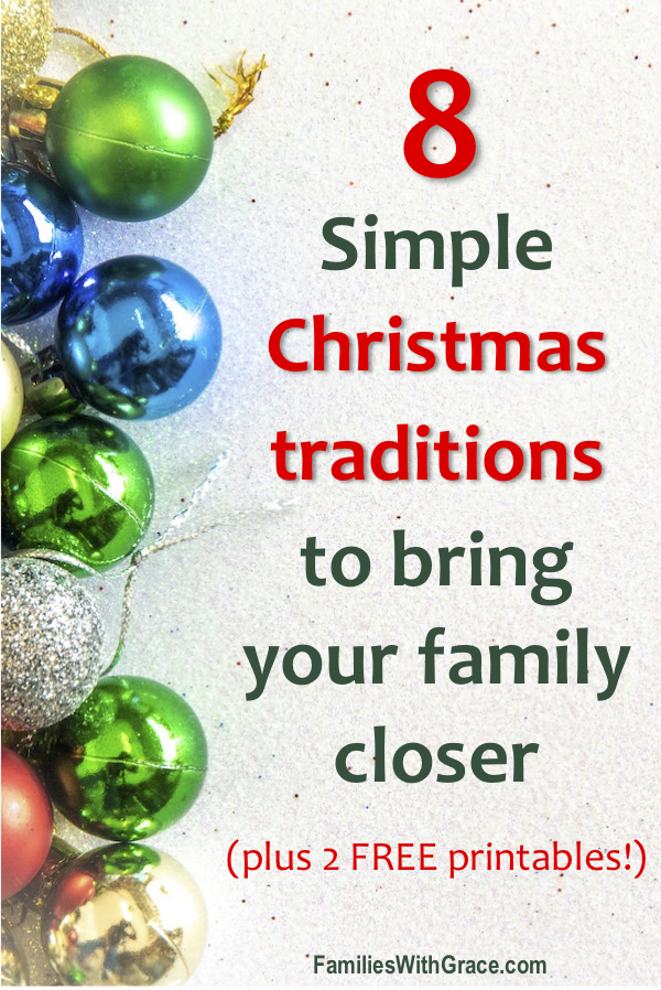 8 simple Christmas traditions to bring your family closer (plus 2 FREE printables!)