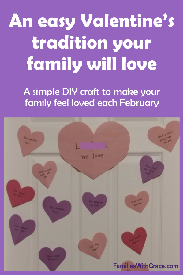 An easy Valentine\'s tradition your family will love!