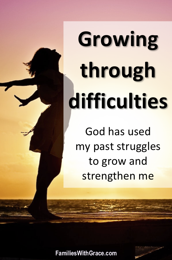 Growing through difficulties