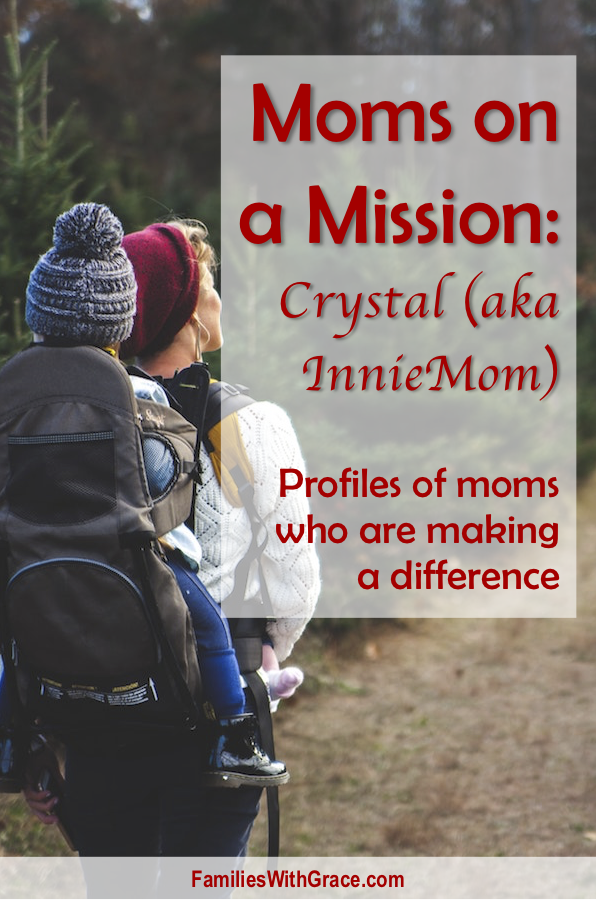 Moms on a Mission: Crystal, a.k.a. Innie Mom