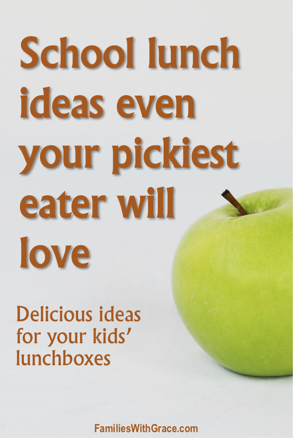 School lunch ideas even your pickiest eater will love