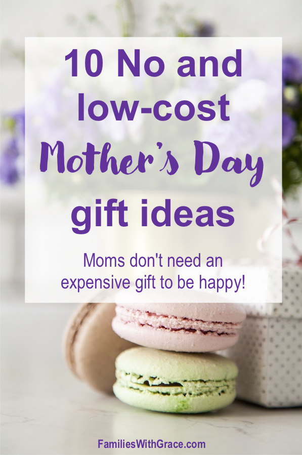10 No and low-cost Mother's Day gift ideas