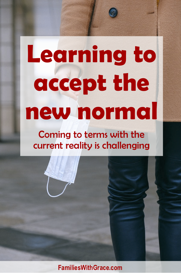 Learning to accept the new normal