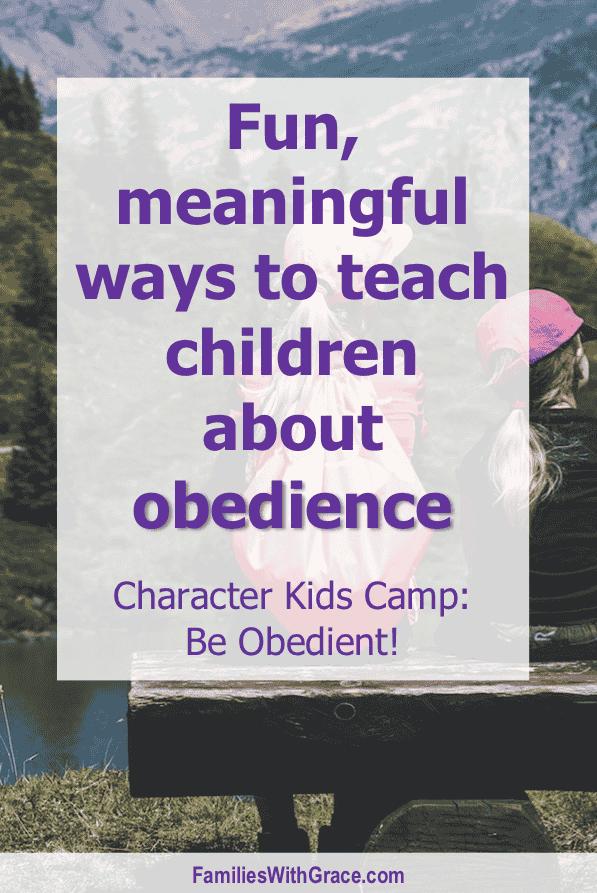Fun ways to teach children about obedience