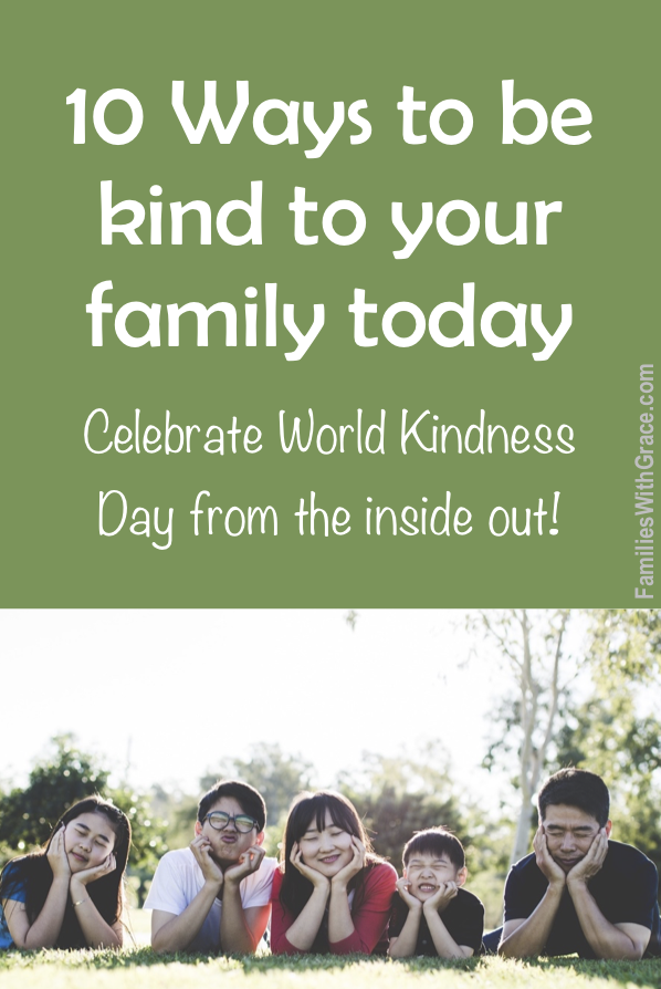 10 Ways to be kind to your family today