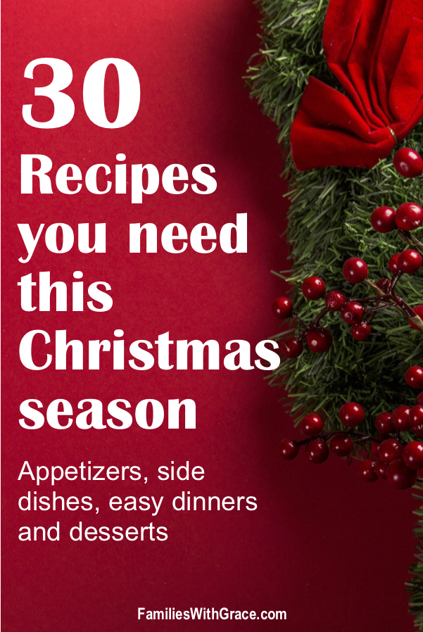 30 Recipes you need this holiday season