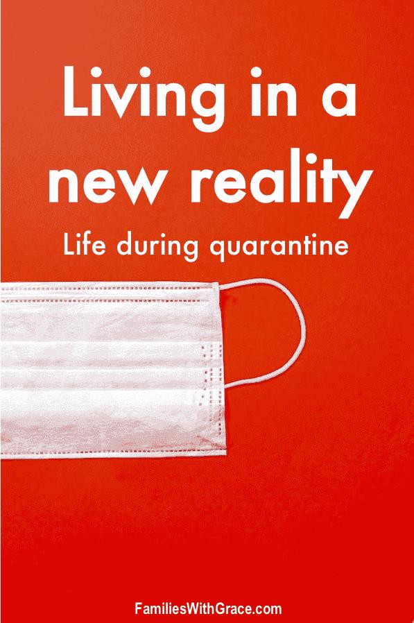 Life during quarantine