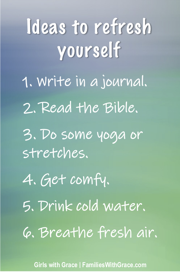 How to refresh yourself