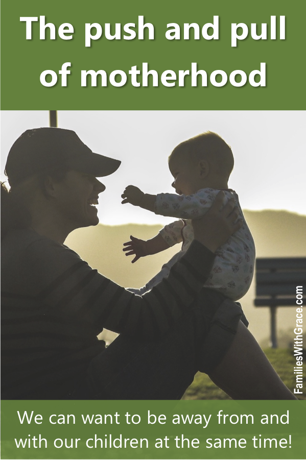 The push and pull of motherhood
