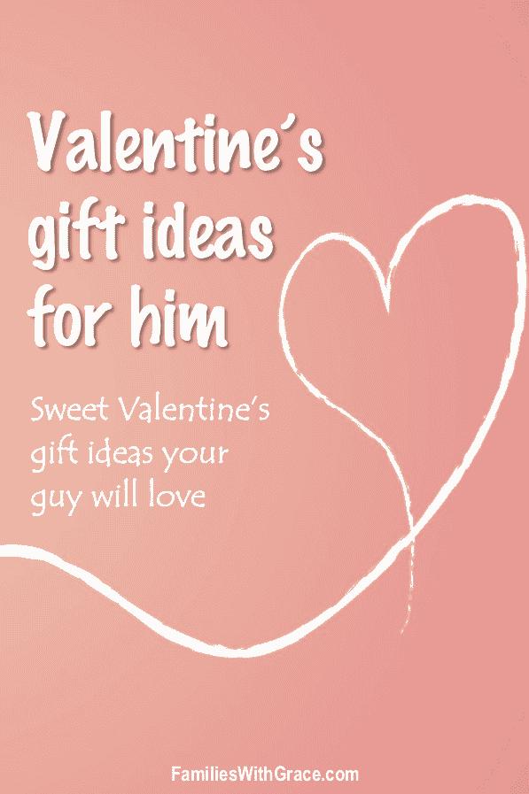 Valentine\'s gift ideas for him