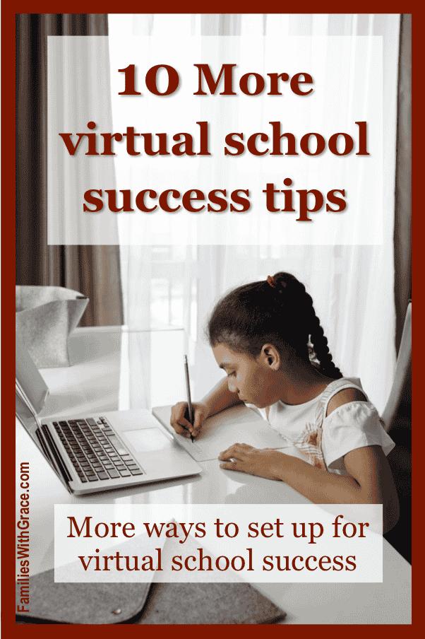 10 More virtual school success tips