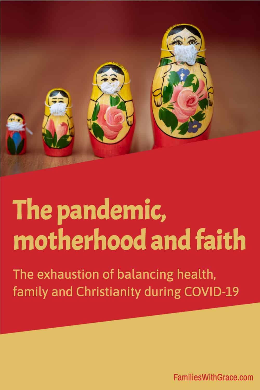 The pandemic, motherhood and faith