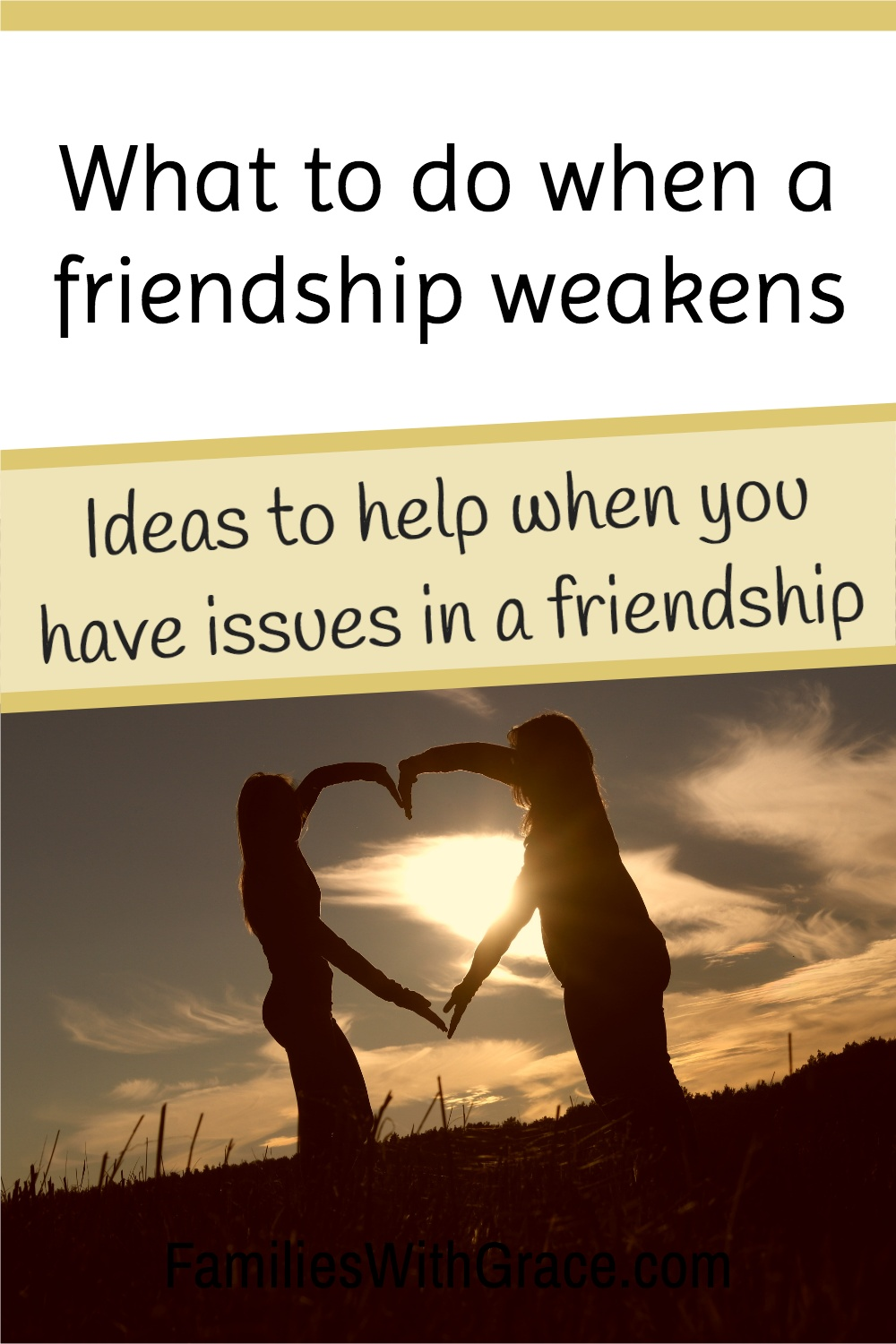 What to do when a friendship weakens