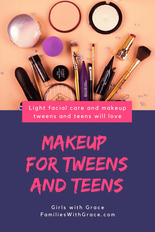 Makeup for tweens and teens