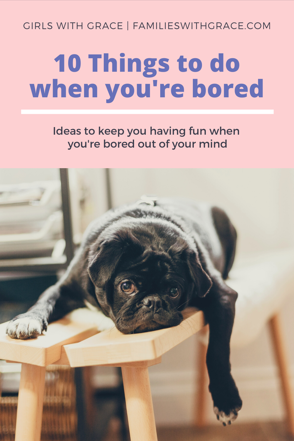10 Things to do when you\'re bored