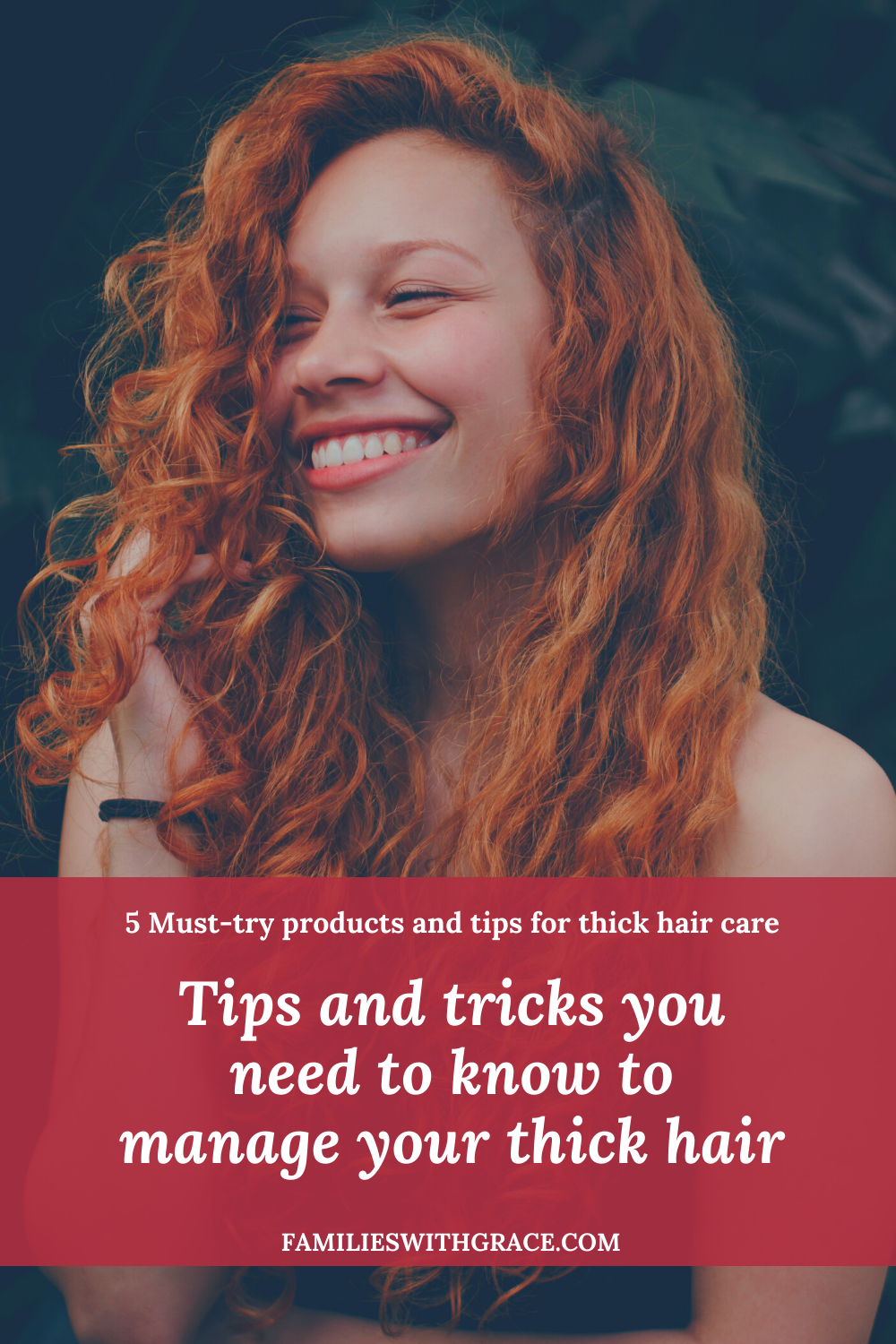 Tips and tricks you need to know to manage your thick hair
