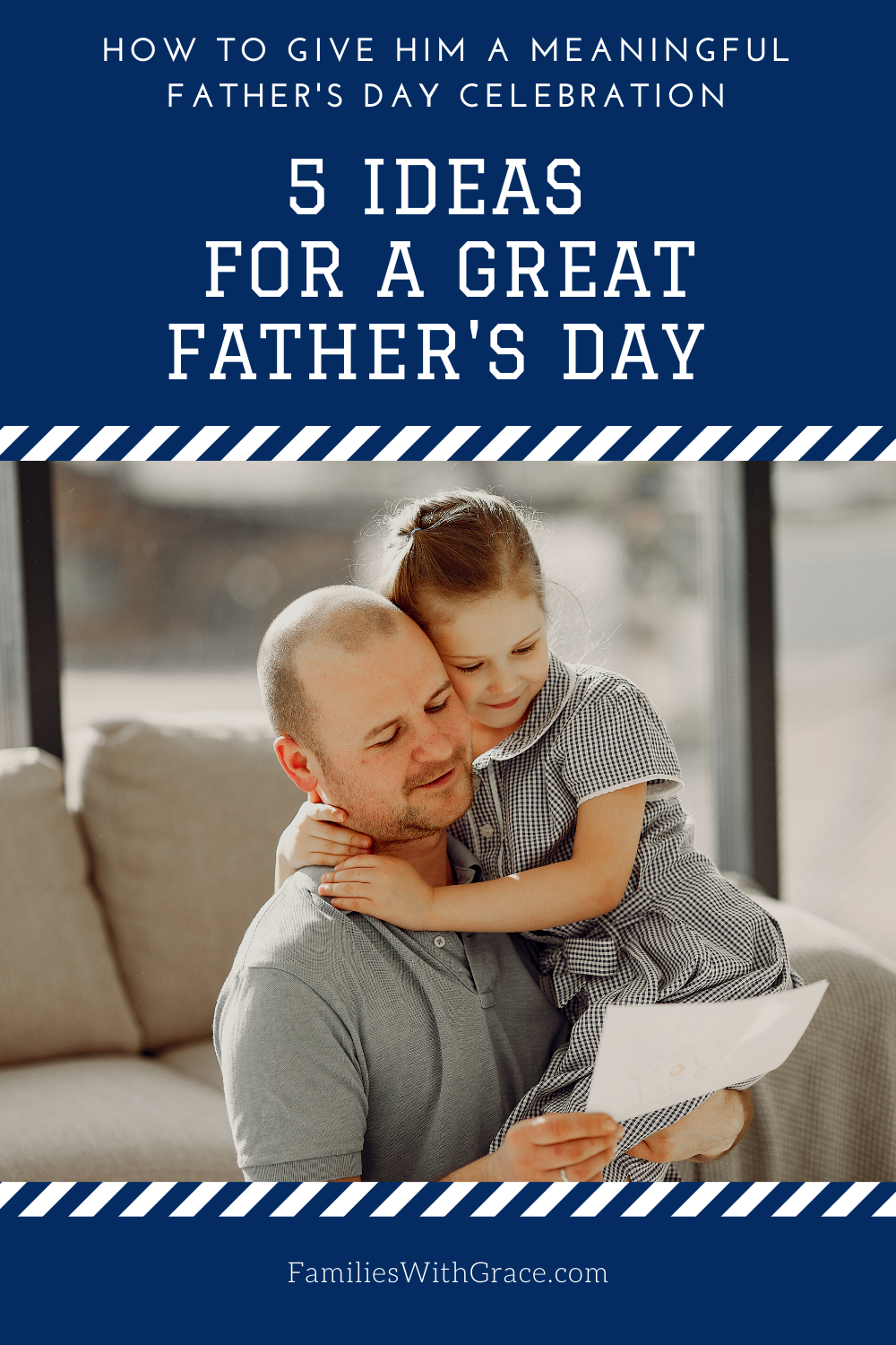 5 Ideas for a great Father\'s Day celebration