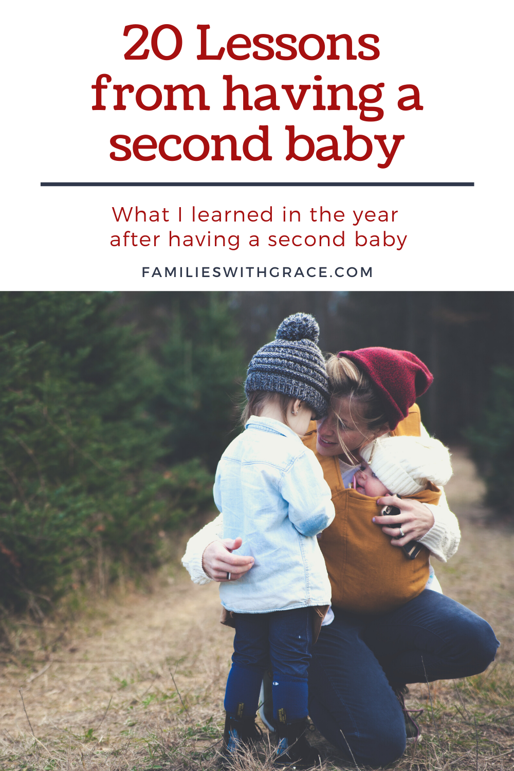 20 Lessons from having a second baby