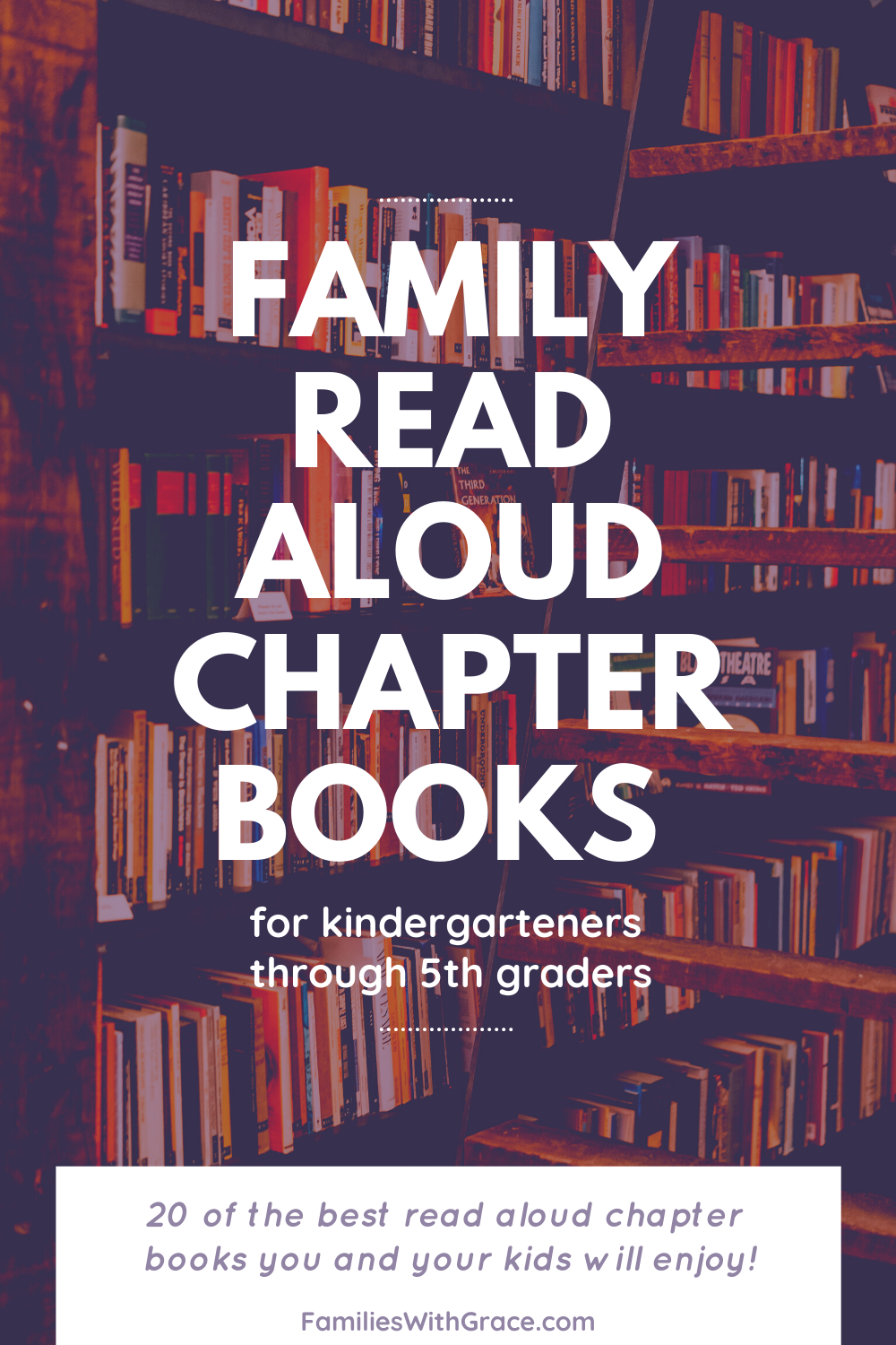 Family read aloud chapter books for kindergarteners through 5th graders