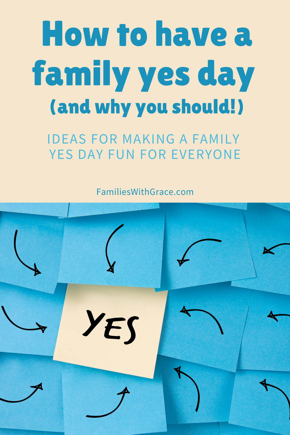How to have a family yes day (and why you should!)