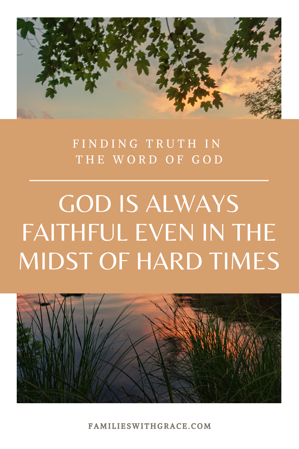 God is always faithful even in the midst of hard times