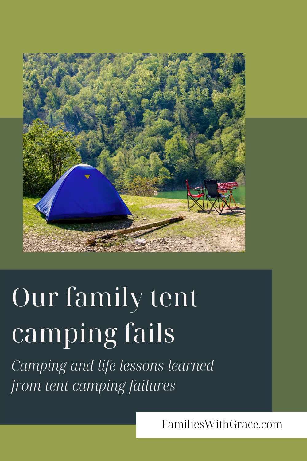 Our family tent camping fails